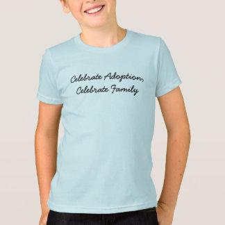 Fira adoption, fira familjen tshirts