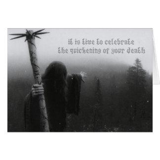 Fira skynda på av din död (födelsedagen) hälsningskort