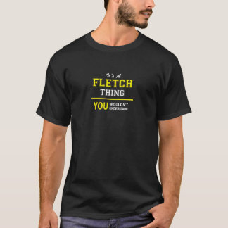 FLETCH-saken, skulle du för att inte förstå T Shirt