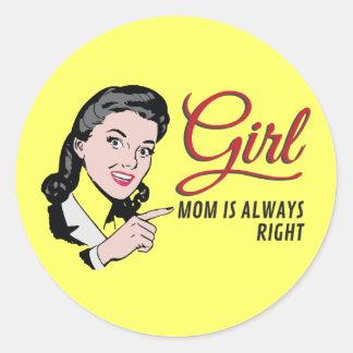 Flicka - mamman är alltid höger runt klistermärke