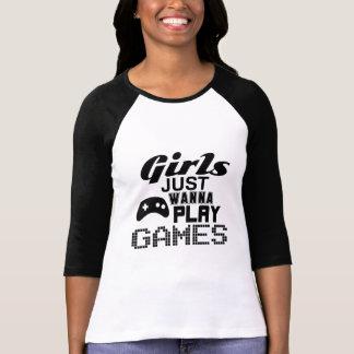Flickor önskar precis att leka lekar t shirts