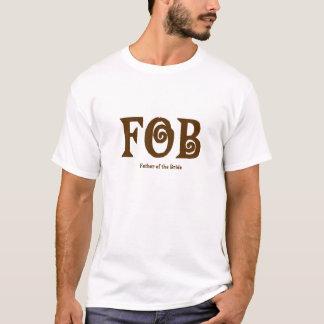 """FOB """"far Shirt. av för bruden"""" Tee"""