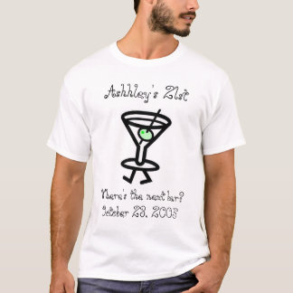 födelsedagen Ashleys 21st, var är den nästa puben? Tee Shirts