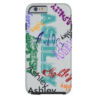 Fodral för namn för Ashley fodraliPhone Tough iPhone 6 Case