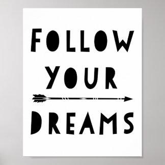 Följ din drömtypografiaffisch poster