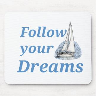 Följ dina drömmar musmatta