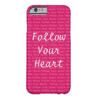 Följ ditt hjärtafodral barely there iPhone 6 skal