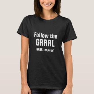 Följ GRRRLEN GRRR-Inspirerad | (badass svärtar), Tröjor