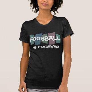 Foosball är för evigt t-shirts