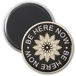 För 3 ordcitationstecken för ~Be Now~Inspirational Magnet Rund 5.7 Cm