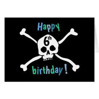 För 6efödelsedag för skalle och för Crossbones Hälsningskort