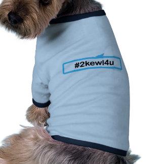 För coolt för dig hund tröja