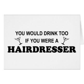 För drink frisör för - hälsningskort