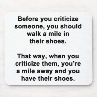 För du kritiserar någon…., musmatta