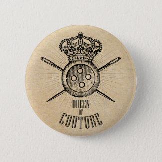 För folk som älskar sömnad: Drottning av Couture Standard Knapp Rund 5.7 Cm