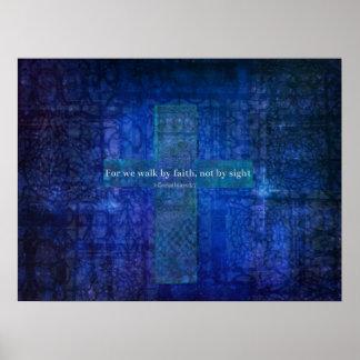 För går vi vid tro, inte vid sikt. BIBELCITATIONST Poster