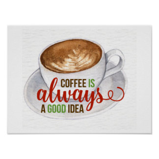 För idévattenfärg för kaffe bra affisch för