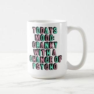 För inställningkaffe för dagens Mood rolig humor Kaffemugg