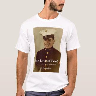 För kärlek av Pete T Shirts