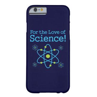 För kärleken av fodral för vetenskapsAtomiPhone Barely There iPhone 6 Fodral