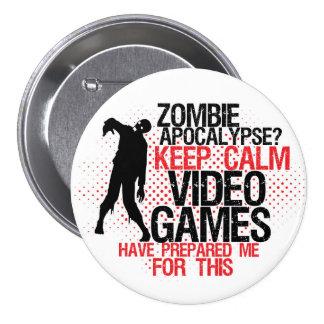 För lugna knäppas roliga Gamers Zombieapokalyps Mellanstor Knapp Rund 7.6 Cm