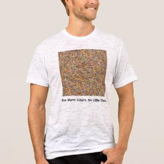 För många cigarrer, så lite Time T-shirt