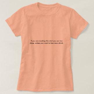 För nära T-skjorta T-shirt