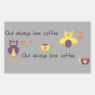 För uggla kärlekkaffe alltid rektangulärt klistermärke