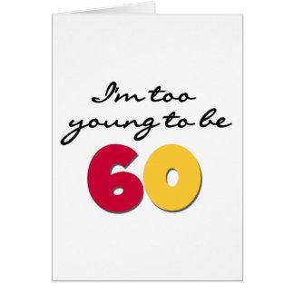 För ungt att vara 60 hälsningskort