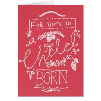 För Unto oss är ett barn den födda julkortet Hälsningskort