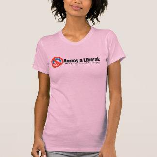 Förarga en LIbearl - fungera hårt och var lycklig Tee Shirts