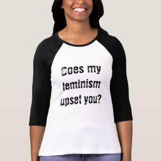 Förargar min feminism dig? tee