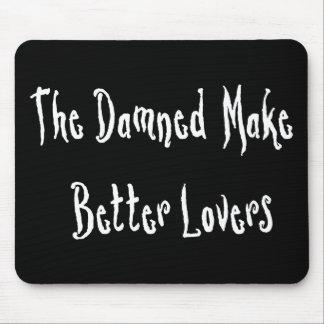 Förbannad bra älskare musmatta