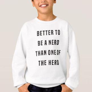 Förbättra för att vara en nerd än en av flocken tee