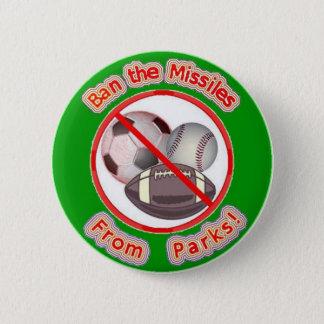 Förbjuda missilerna från parker standard knapp rund 5.7 cm