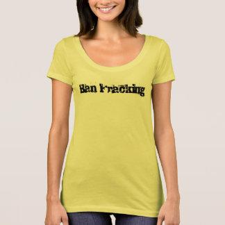 Förbud som fracking t shirt