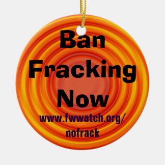 Förbudet Fracking smyckar nu Julgransprydnad Keramik