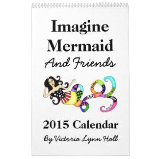 Föreställ den sjöjungfru- & för vänner 2015 kalender
