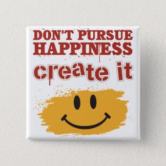 Förfölja inte lyckan, skapar den standard kanpp fyrkantig 5.1 cm