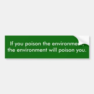 Förgifta miljön bildekal