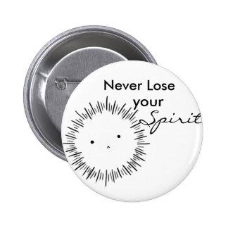 Förlora aldrig din ande standard knapp rund 5.7 cm