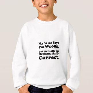 Förmiddag för min för fru något att säga mig fel tröjor