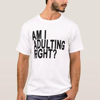 FÖRMIDDAG MIG HÖGER ADULTING. .png T-shirts