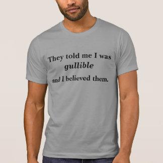 Förmiddag mig som är godtrogen? tee shirt