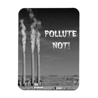 Förorena inte! magnet