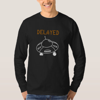 Försenat flyg vid UFO-vit Tee Shirt