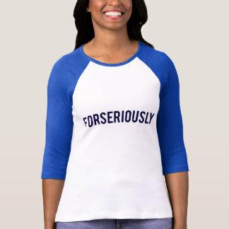 Forseriously baseballskjorta t shirts