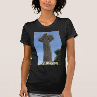 Försök som ber den kristna skjortan tee