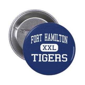 Fort Hamilton - tigrar - kick - Brooklyn New York Standard Knapp Rund 5.7 Cm