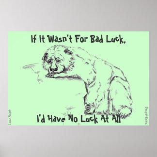 Förtvivlanbjörnaffisch - otur